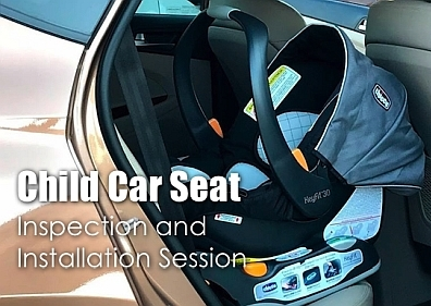 Child Car Seat Inspection and Installation